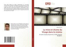 Capa do livro de La mise en drame du Visage dans le cinéma