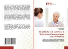Réalité du rôle infirmier à l'éducation thérapeutique du coronarien kitap kapağı