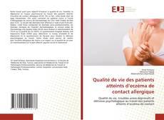 Capa do livro de Qualité de vie des patients atteints d'eczéma de contact allergique