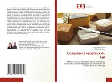 Bookcover of Coagulants végétaux du lait