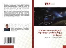Copertina di Pratique du reportage en République Démocratique du Congo