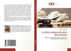 Обложка La force majeure en droit des contrats