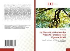Borítókép a  La Diversité et Gestion des Produits Forestiers Non Ligneux (PFNL) - hoz