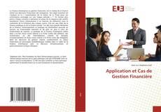 Portada del libro de Application et Cas de Gestion Financière
