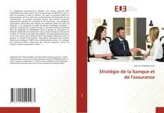 Portada del libro de Stratégie de la banque et de l'assurance