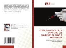 Bookcover of ETUDE DU DEFICIT DE LA G6PD CHEZ LES DONNEURS DE SANG A BRAZZAVILLE