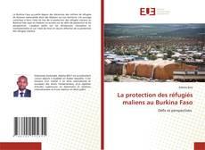 Обложка La protection des réfugiés maliens au Burkina Faso