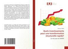 Borítókép a  Quels investissements pour une transformation structurelle rapide? - hoz