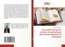 Bookcover of Les conflits de lois en matière de contrefaçon des œuvres littéraires et artistiques