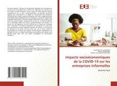 Capa do livro de Impacts socioéconomiques de la COVID-19 sur les entreprises informelles