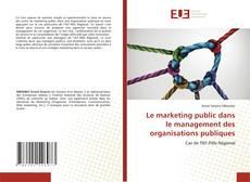 Portada del libro de Le marketing public dans le management des organisations publiques