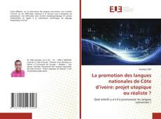 Borítókép a  La promotion des langues nationales de Côte d'ivoire: projet utopique ou réaliste ? - hoz