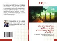 Borítókép a  Mise en place d'une politique et des procédures de gestion d'archives - hoz