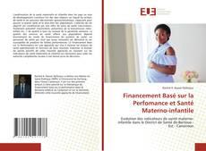 Borítókép a  Financement Basé sur la Perfomance et Santé Materno-infantile - hoz