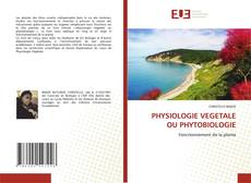 Bookcover of PHYSIOLOGIE VEGETALE OU PHYTOBIOLOGIE