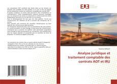 Borítókép a  Analyse juridique et traitement comptable des contrats AOT et IRU - hoz