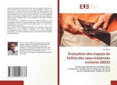Borítókép a  Évaluation des risques de faillite des sous-traitances minières (MCK) - hoz