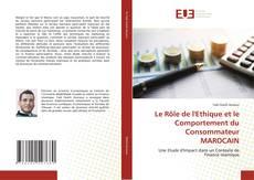 Borítókép a  Le Rôle de l'Ethique et le Comportement du Consommateur MAROCAIN - hoz