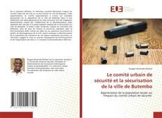 Borítókép a  Le comité urbain de sécurité et la sécurisation de la ville de Butembo - hoz