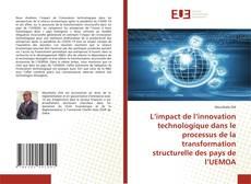 Borítókép a  L'impact de l'innovation technologique dans le processus de la transformation structurelle des pays de l'UEMOA - hoz