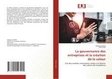 Borítókép a  La gouvernance des entreprises et la création de la valeur - hoz