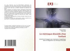 Borítókép a  Le ménisque discoïde chez l'enfant - hoz