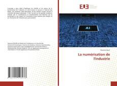 Couverture de La numérisation de l'industrie
