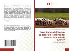 Bookcover of Contribution de l'élevage de porc sur l'économie des éleveurs de la ville de BUKAVU