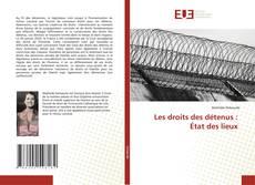 Bookcover of Les droits des détenus : État des lieux