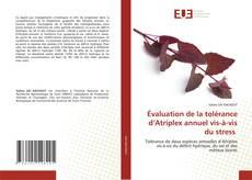 Bookcover of Évaluation de la tolérance d'Atriplex annuel vis-à-vis du stress
