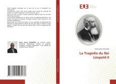 Bookcover of La Tragédie du Roi Léopold II