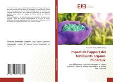 Couverture de Impact de l'apport des fertilisants organo-minéraux