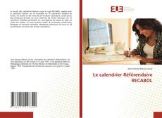 Copertina di Le calendrier Référendaire RECABOL