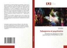 Bookcover of Prévalence du tabagisme en milieu psychiatriques à l'EHS de Blida en 2011