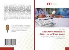 L'assurance maladie au Bénin : ce qu'il faut savoir kitap kapağı