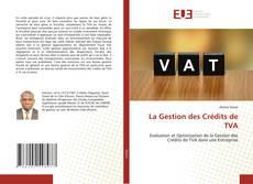Bookcover of La Gestion des Crédits de TVA
