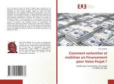 Buchcover von Comment rechercher et mobiliser un Financement pour Votre Projet ?