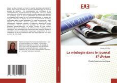 Bookcover of La néologie dans le journal El Watan
