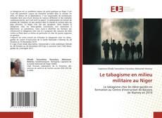 Buchcover von Le tabagisme en milieu militaire au Niger
