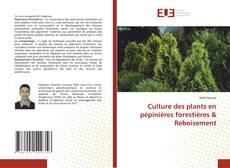 Couverture de Culture des plants en pépinières forestières & Reboisement