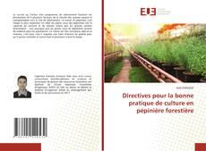 Couverture de Directives pour la bonne pratique de culture en pépinière forestière