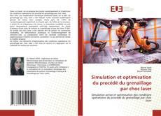 Simulation et optimisation du procédé du grenaillage par choc laser的封面