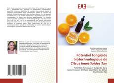 Bookcover of Potentiel fongicide biotechnologique de Citrus limettioides Tan