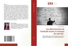 Capa do livro de Les déterminants de l'attitude envers la marque du sponsor
