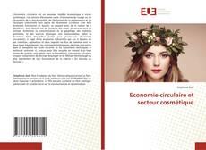 Borítókép a  Economie circulaire et secteur cosmétique - hoz