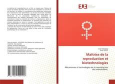 Обложка Maîtrise de la reproduction et biotechnologies