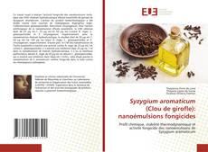 Обложка Syzygium aromaticum (Clou de girofle): nanoémulsions fongicides