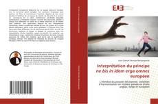 Bookcover of Interprétation du principe ne bis in idem erga omnes européen