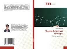 Bookcover of Thermodynamique chimique