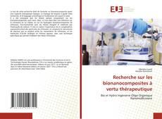 Portada del libro de Recherche sur les bionanocomposites à vertu thérapeutique